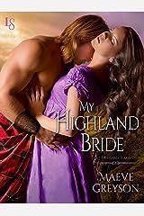 My Highland Bride (Highland Hearts Book 2) Kindle Edition