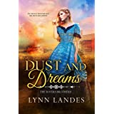 Dust and Dreams (The Rivers Brothers Book 1)