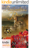 World of de Wolfe Pack: Bràbanter's Rose (Kindle Worlds) (Ballads of the Roses Book 5)