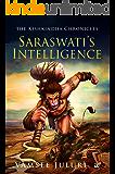 Saraswati's Intelligence: Book 1 of the Kishkindha Chronicles
