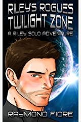 Riley's Rogues: Twilight Zone Kindle Edition