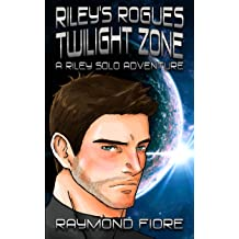 Rileys Rogues: Twilight Zone