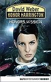 Honor Harrington: Honors Mission: Bd. 25. Roman