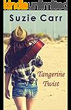 Tangerine Twist (The Musical Journey Book 1)