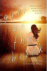 Girl on the Brink: A Novel Kindle Edition