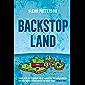 Backstop Land
