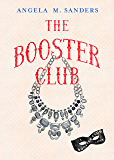 The Booster Club (The Booster Club capers Book 1)