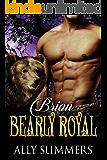 Bearly Royal: Brion