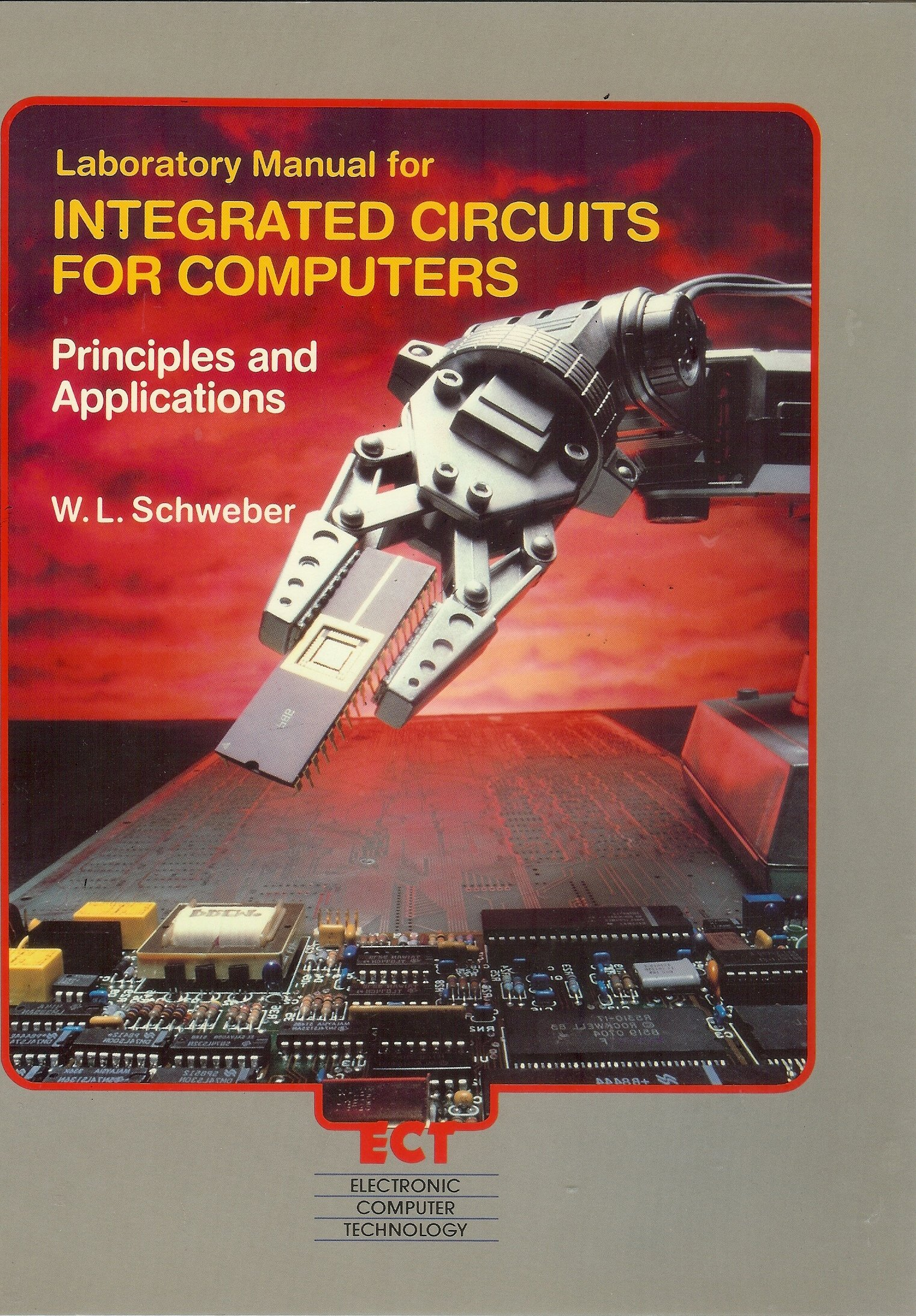 Laboratory Manual For Integrated Circuits Computers W L Electronic Circuit I Lab Schweber 9780070536258 Books