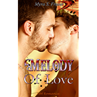 Romance: Melody of Love (Gay Taboo Seduction New Adult College Forbidden Romance) (First Time MM Bisexual Love Contemporary Short Stories) (English Edition)