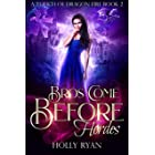 Bros Come Before Hordes (A Touch of Dragon Fire Book 2)