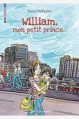 William, mon petit prince Paperback