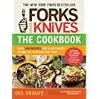 Forks Over Knives—The Cookbook: Over 300 Simple and Delicious Plant-Based Recipes to Help You Lose Weight, Be Healthier, and