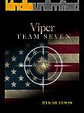 Viper Team Seven (The Viper Team Seven Series Book 1)