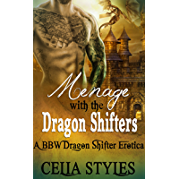 Menage with the Dragon Shifters: A Paranormal MMF Romance (MMF, Menage, Paranormal, Gay, Bisexual, Threesome, New Adult Book 1) (English Edition)