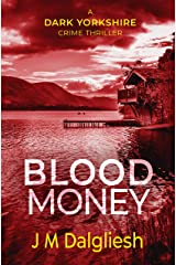Blood Money - The Dark Yorkshire Crime Thrillers (Book 4) Kindle Edition