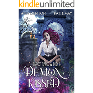 Demon Kissed (Darkest Flames Book 1)
