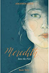 Meredith Into the Fire (The Meredith Series Book 3) Kindle Edition