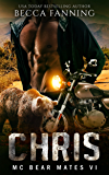 CHRIS (BBW Bear Shifter MC Biker Romance) (MC Bear Mates Book 6)