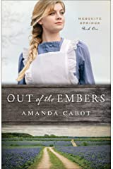 Out of the Embers (Mesquite Springs Book #1) Kindle Edition