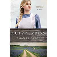 Out of the Embers (Mesquite Springs Book #1)
