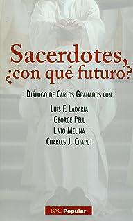SACERDOTES,¿CON QUE FUTURO?