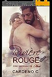 Riviére Rouge (Une Histoire De Meute)