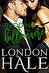 Bedding the Billionaire Kindle Edition