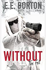 WITHOUT II: The Fall Kindle Edition