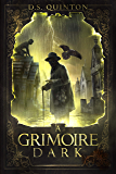 A Grimoire Dark: A Horror Thriller