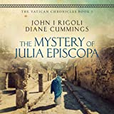 The Mystery of Julia Episcopa: The Vatican Chronicles, Volume 1