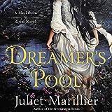 Dreamer's Pool: Blackthorn & Grim, Book 1