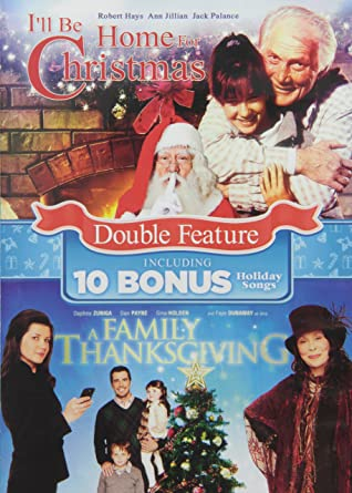 Ill Be Home For Christmas Movie.Amazon Com A Family Thanksgiving I Ll Be Home For