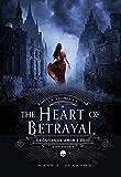 The Heart of Betrayal (Crônicas de Amor e Ódio) (Portuguese Edition)