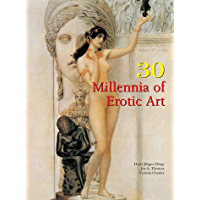 30 Millennia of Erotic Art (Book Collection)