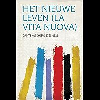 Het Nieuwe Leven (La Vita Nuova)