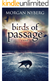 Birds of Passage (The Raincoast Saga Book 3)