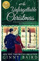 An Unforgettable Christmas: A heartwarming Christmas romance from Hallmark Publishing Kindle Edition
