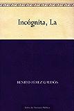 Incógnita, La