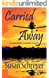 Carried Away: a romantic comedy