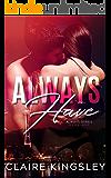 Always Have (The Always Series Book 1)