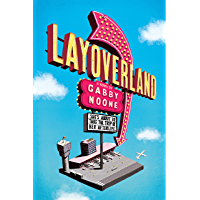 Layoverland (English Edition)