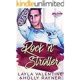 Rock 'n' Stroller - A Rockstar's Secret Baby Romance (Baby Surprises Book 4)
