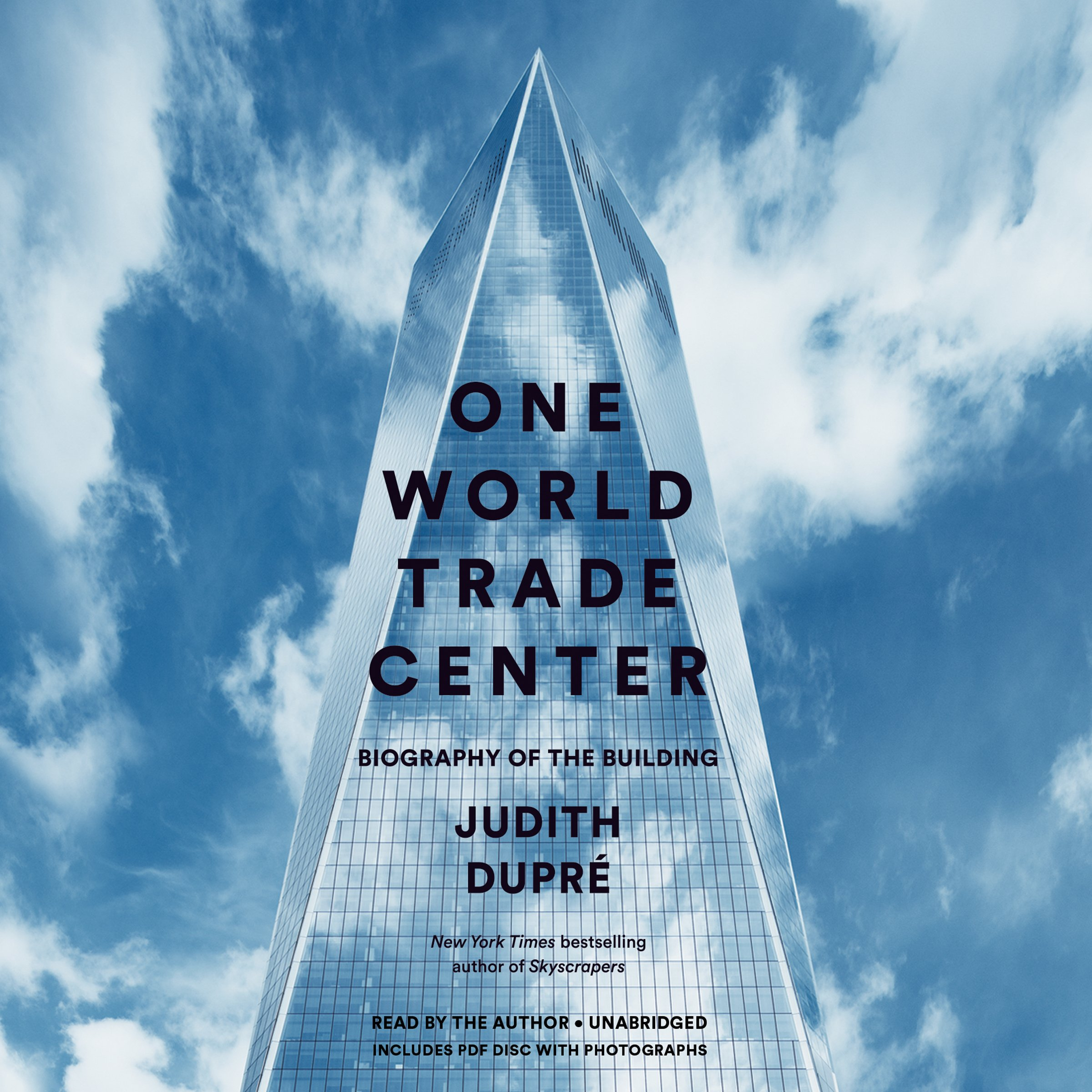 Amazoncom One World Trade Center Biography Of The Building