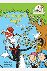 On Beyond Bugs: All About Insects (Cat in the Hat's Learning Library) Hardcover