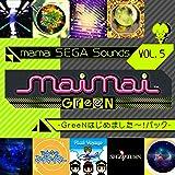 maimai SEGA Sounds Vol.5 -GreeNはじめました〜!パック-