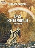 Wagner Richard Das Rheingold Opera Full Score (Dover Vocal Scores)