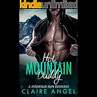 Hot Mountain Daddy: A Mountain Man Romance