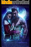 Magic Under Fire: Over a dozen tales of urban fantasy romance