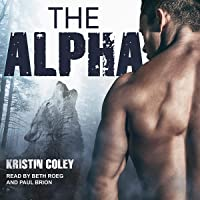 The Alpha: The Pack Series, Book 3
